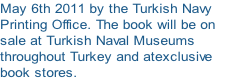 May 6th 2011 by the Turkish Navy 